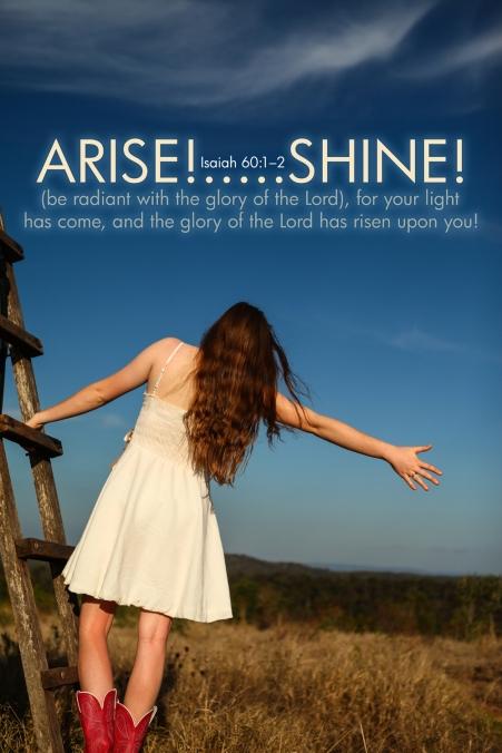 Isaiah 60-1 Poster. Arise Shine